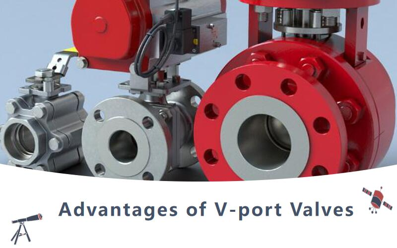 Advantages of V-port Valves
